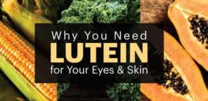 How Lutein Can Help You